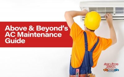 Above & Beyond's AC Maintenance Guide